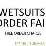 WETSUITS ORDER FAIR.