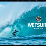 【RIPCURL WETSUITS】SPRING/SUMMER 2020 カタログ